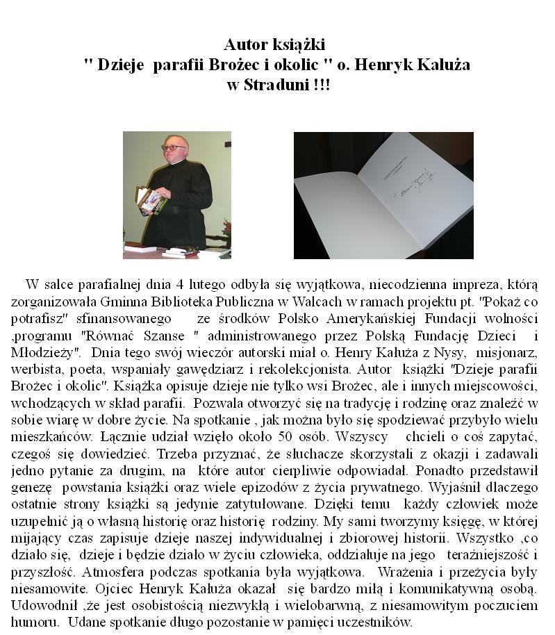 Autor ksiażki  pt. Dzieje parafii Brożec i okolic o. Henryk Kałuża w Straduni.jpeg